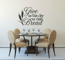 GIVE US THIS DAY DAILY BREAD Vinyl Wall Decal Quote Sticker Decor Bible Verse