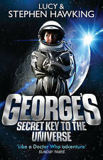 George's Secret Key To The Universe, By Lucy Hawking, Stephen Hawking,in Used bu