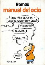 Manual del ocio. Romeu. Humor.