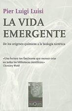 La vida emergente (Spanish Edition) (Metatemas: Libros Para Pensar la Ciencia)