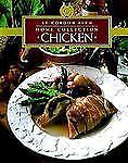 Le Cordon Bleu Home Collection: Chicken Le Cordon Bleu Chefs Hardcover