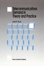 Telecommunications Demand in Theory and Practice by Lester D. Taylor (1994,...