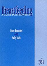 Breast Feeding: A Guide for Midwives, 1e-ExLibrary
