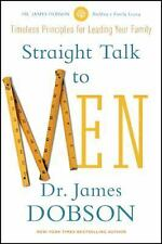Straight Talk to Men by Dr James C Dobson  NEW PAPERBACK BOOK