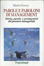 MARIO GRASSO : PAROLE E PAROLONI DI MANAGEMENT _ FrancoAngeli _2002