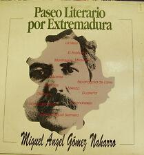 MIGUEL ANGEL GOMEZ NAHARRO-PASEO LITERARIO POR EXTREMADURA LP VINILO 1992 +