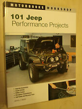 101 Jeep Performance Projects Motorbooks Modify Modification Workshop Manual NEW