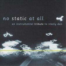 Various Artists, No Static At All: An Instrumental Tribute to Steely Dan, Excell