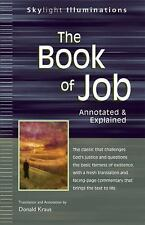 The Book of Job: Annotated & Explained (SkyLight Illuminations)  Paperback