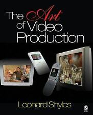 NEW - The Art of Video Production by Shyles, Leonard C.