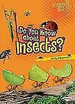Lightning Bolt Books -- Meet the Animal Groups: Do You Know about Insects? by...