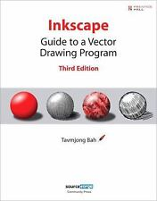 Inkscape: Guide to a Vector Drawing Program (3rd Edition), Bah, Tavmjong, Good B