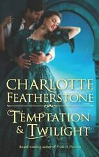 Temptation and Twilight by Charlotte Featherstone (2012, Paperback)