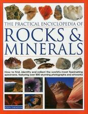 The Practical Encyclopedia of Rocks and Minerals: How to Find, Identify, Collect
