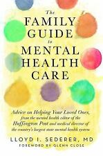 The Family Guide to Mental Health Care, Sederer MD, Lloyd I.