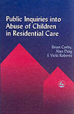 Public Inquiries Into Abuse Of Chil; Paperback Book; Corby; 9781853028953, N/A