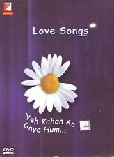 Love songs yeh kahan aa gaye hum DVD