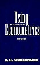 Using Econometrics: A Practical Guide (3rd Edition) by Studenmund, A. H.