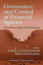 Governance and Control of Financial Systems: A Resilience Engineering Perspectiv