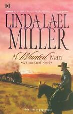 A Wanted Man by Linda Lael Miller (2008, Paperback)