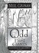 Odd and the Escarcha Giants by Neil Gaiman (Ilustrador: Chris Riddell)