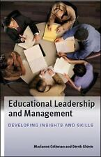 Educational Leadership and Management : Developing Insights and Skills by...