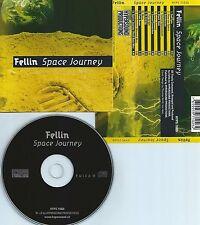 FELLIN-SPACE JOURNEY(STYLE:PROXYON,LASERDANCE)-SWITZERLAND-CD-NEW-