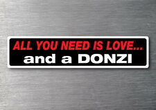 All you need is a Donzi sticker 7 yr water & fade proof vinyl boat ski