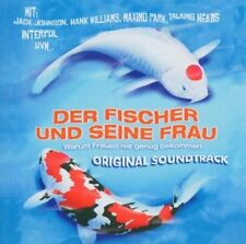 Der Fischer und Seine Frau SOUNDTRACK / OST JACK JOHNSON HANK WILLIAMS INTERPOL