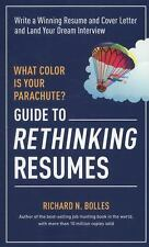 What Color Is Your Parachute? Guide to Rethinking Resumes : Write a Winning...