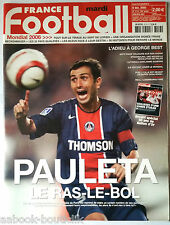 FRANCE FOOTBALL 13/12/2005; Pauleta/ L'Adieu à George Best/ 50 ans ballon d'or