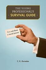 The Young Professional's Survival Guide: From Cab Fares to Moral Snare-ExLibrary