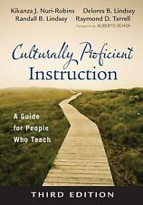 Culturally Proficient Instruction: A Guide for People Who Teach by Nuri Robins,