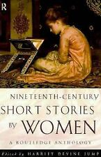 Nineteenth-Century Short Stories by Women   : A Routledge Anthology