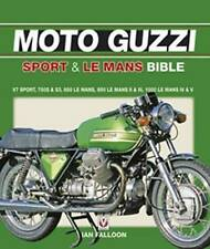 Moto Guzzi Sport and Le Mans Bible Ian Falloon author signed V7 750 850 1000 S3