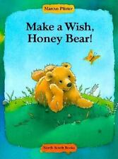 Make a Wish, Honey Bear! by Marcus Pfister (1999, Hardcover)