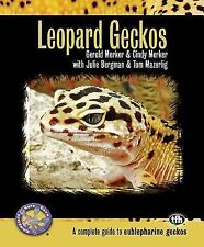 Leopard Geckos : A Complete Guide to Eublepharine Geckos by Cindy Merker and Ge…