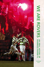 We Are Rovers: Voices of Irish Sport Rice, Eoghan Very Good Book