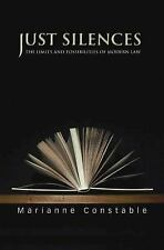 Just Silences: The Limits and Possibilities of Modern Law-ExLibrary