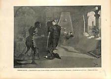 Lorenzaccio Alfred de Musset Théâtre de la Renaissance Acte V GRAVURE PRINT 1896