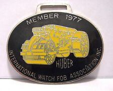 Huber Tandem Roller Pocket Watch Fob IWFAI 1977 Wolfe #1546 Construction Asphalt