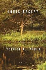 Schmidt Delivered by Louis Begley (2000, Hardcover)