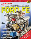 How to Build a Max Perf Ford FE Big Block 352 390 427 428 Engines