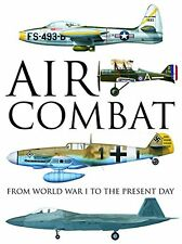 Air Combat: From World War I to the Present Day New Hardcover Book Thomas Newdic