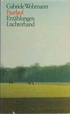 Gabriele Wohmann: Paarlauf (Erzählungen)   EA 1979