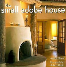 Small Adobe House, The, Agnesa Reeve, 1586850652, Book, Very Good