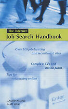 The Internet Job Search Handbook (How to), Andrea Semple, Matt Haig, Very Good B