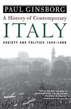 A History of Contemporary Italy : Society and Politics, 1943-1988 by Paul Ginsbo