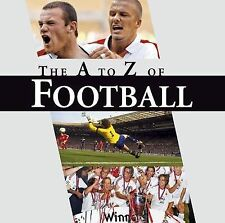 THE A- Z OF FOOTBALL ( NEW )