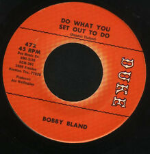 "BOBBY BLUE BLAND Ain't Nothing You Can Do7"" Do What You Set Out To Do Duke 1972"